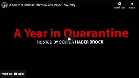 A Year in Quarantine: Interview with Mayor Tony Perry