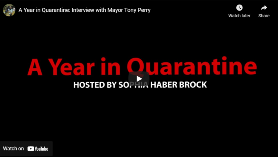 A+Year+in+Quarantine%3A+Interview+with+Mayor+Tony+Perry